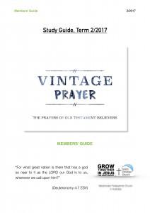 Vintage Prayer Study Series 2017:2 (Members' Guide)